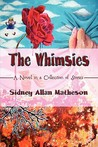 The Whimsies: A Novel in a Collection of Stories