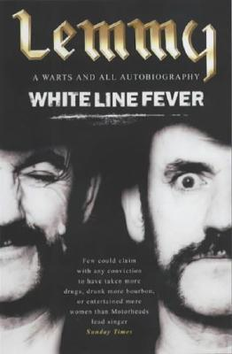 White Line Fever by Lemmy Kilmister