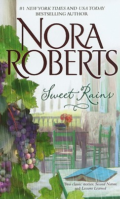 Sweet Rains by Nora Roberts