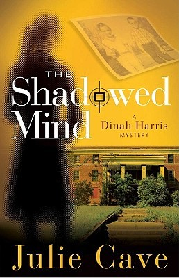 The Shadowed Mind by Julie Cave