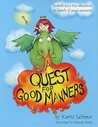 A Quest for Good Manners by Karin Lefranc