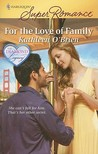 For the Love of Family by Kathleen O'Brien
