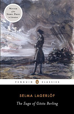 The Saga of Gsta Berling by Selma Lagerlf