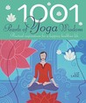 1001 Pearls of Yoga Wisdom. Practical Inspirations for a Happier, Healthier Life