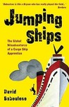 Jumping Ships: The Global Misadventures of a Cargo Ship Apprentice