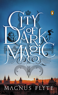 Review: City of Dark Magic by Magnus Flyte