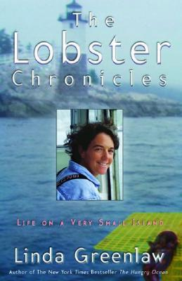 The Lobster Chronicles by Linda Greenlaw