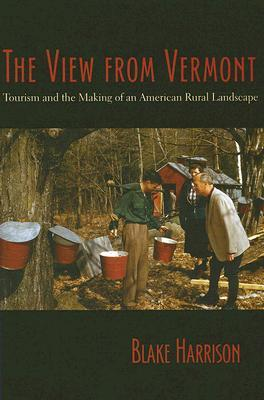 The View from Vermont by Blake Harrison