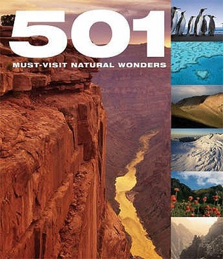 501 Must-Visit Natural Wonders by David Brown