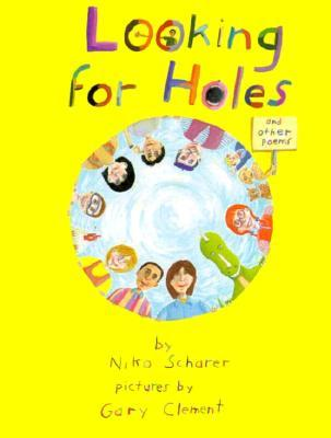 Looking for Holes/and Other Poems