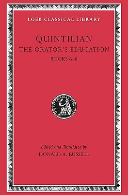 The Orator's Education, Volume III by Marcus Fabius Quintilianus