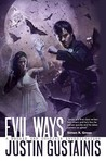 Evil Ways (Quincey Morris, #2)