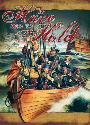 To Have and to Hold: A Tale of Providence and Perseverance in Colonial Jamestown