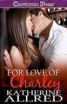 For Love of Charley