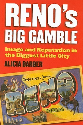 Reno's Big Gamble by Alicia Barber
