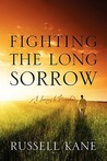 Fighting the Long Sorrow: A Journey to Personhood