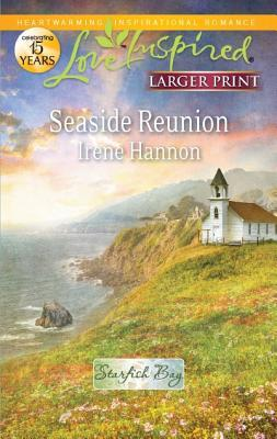 Seaside Reunion (Love Inspired by Irene Hannon