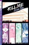 Kill Me, Kiss Me Volume 2 by Lee Young You