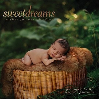 Sweet Dreams: Wishes for Our Children
