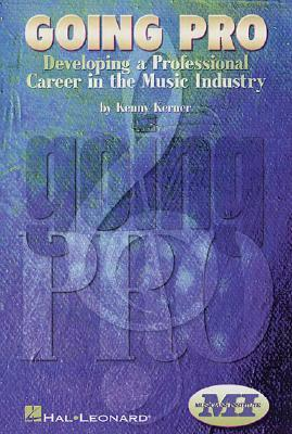 Going Pro: Developing a Professional Career in the Music Industry