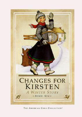 Changes for Kirsten by Janet Beeler Shaw