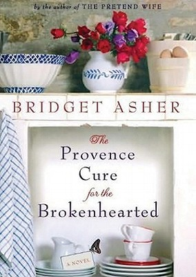 The Provence Cure for the Brokenhearted