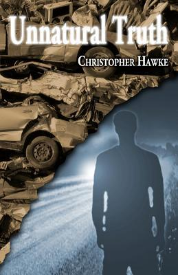 Unnatural Truth by Christopher Hawke