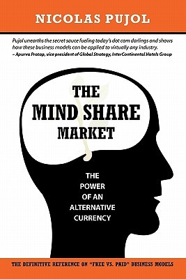The Mind Share Market by Nicolas Olivier Pujol