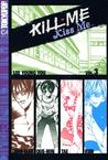 Kill Me, Kiss Me Volume 3 (Kill Me, Kiss Me, #3)
