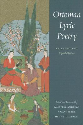 Ottoman Lyric Poetry by Walter G. Andrews