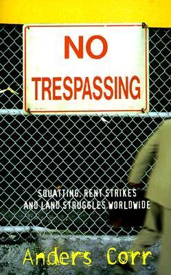 No Trespassing! by Anders Corr