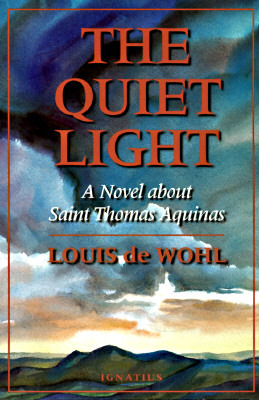 The Quiet Light by Louis de Wohl