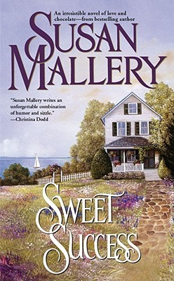 Sweet Success by Susan Mallery