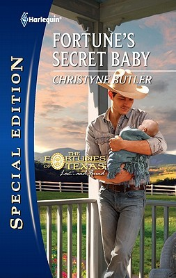 Fortune's Secret Baby by Christyne Butler