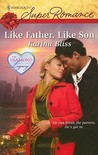 Like Father, Like Son by Karina Bliss