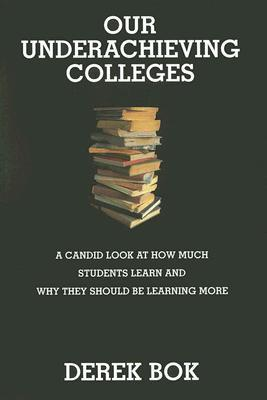Our Underachieving Colleges: A Candid Look at How Much Students Learn and Why They Should Be Learning More