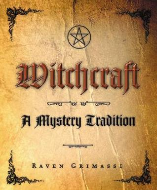Witchcraft by Raven Grimassi