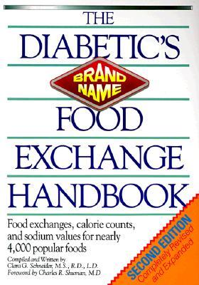 The Diabetic's Brand-name Food Exchange Handbook 2nd Ed by Andrea  Barrett