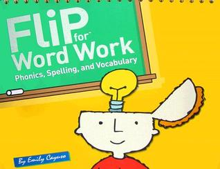 Flip for Word Work: Phonics, Spelling, and Vocabulary