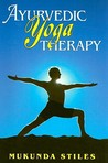 Ayurvedic Yoga Therapy