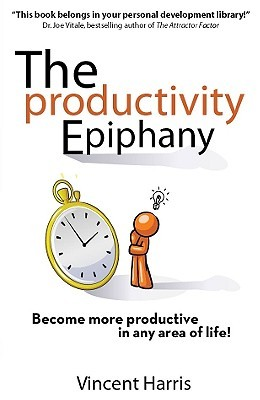 The Productivity Epiphany by Vincent Harris