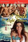 A Bride for Eight Brothers, Volume 1 (Mikayla's Men: Sweet Captivation)