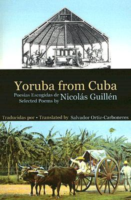 Yoruba from Cuba by Nicolás Guillén