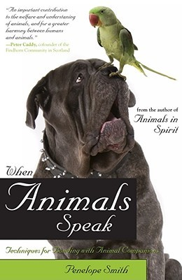 When Animals Speak: Techniques for Bonding With Animal Companions