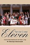 Seven Come Eleven: How to Stop Depression and Start Living
