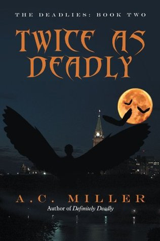Twice as Deadly: The Deadlies: Book Two