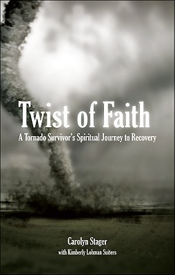Twist of Faith by Carolyn Stager