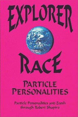 Explorer Race and Particle Personalities