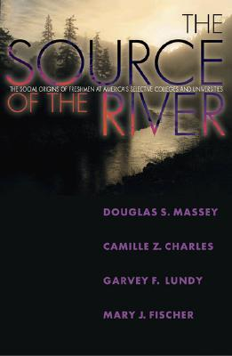 The Source of the River by Douglas S. Massey