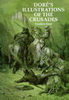 Doré's Illustrations of the Crusades